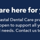 Coastal Dental Care - We are here for you